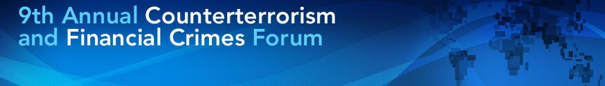 9th Annual Counterterrorism and Financial Crimes Forum