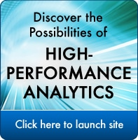 Discover the Possibilities of High-Performance Analytics