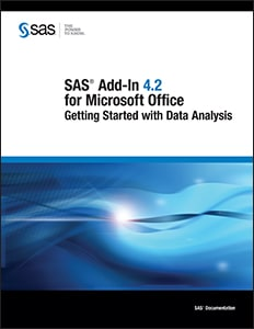 SAS® Add-In 4.2 for Microsoft Office: Getting Started with Data Analysis