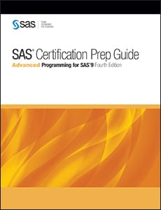 SAS® Certification Prep Guide: Advanced Programming for SAS®9, Fourth Edition