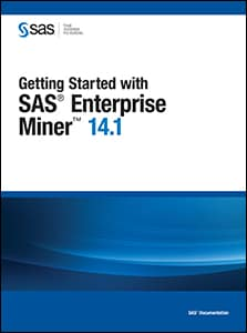 Getting Started with SAS® Enterprise Miner™ 14.1