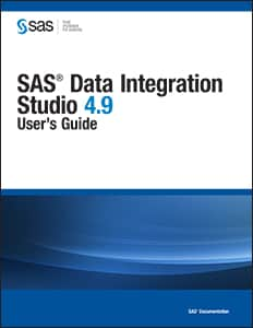 SAS® Data Integration Studio 4.9: User's Guide