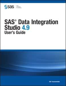 SAS® Data Integration Studio 4.9: User's Guide