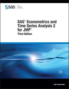 SAS® Econometrics and Time Series Analysis 2 for JMP®, Third Edition