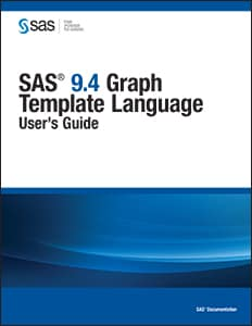 SAS® 9.4 Graph Template Language: User's Guide