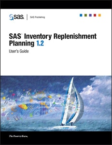 SAS® Inventory Replenishment Planning 1.2 User's Guide