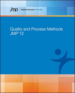JMP® 12 Quality and Process Methods