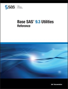 Base SAS® 9.3 Utilities: Reference