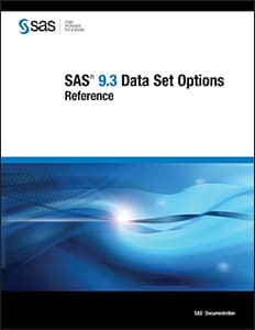 SAS® 9.3 Data Set Options: Reference