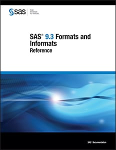 SAS® 9.3 Formats and Informats: Reference