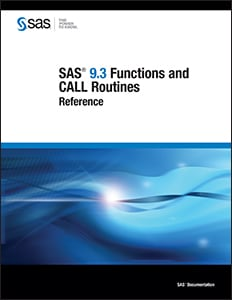 SAS® 9.3 Functions and CALL Routines: Reference