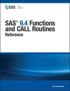 SAS® 9.4 Functions and CALL Routines: Reference