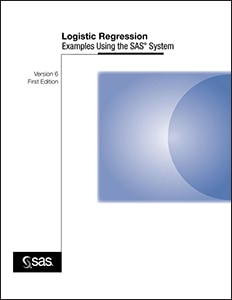 Logistic Regression Examples Using the SAS® System, Version 6, First Edition