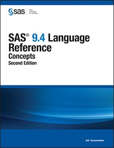 SAS® 9.4 Language Reference: Concepts, Second Edition