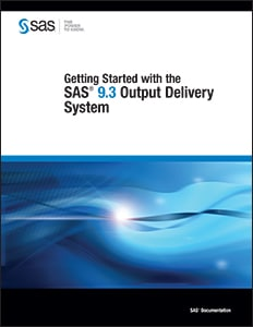 Getting Started with the SAS® 9.3 Output Delivery System