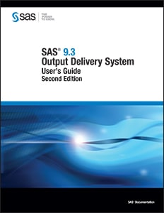SAS® 9.3 Output Delivery System: User's Guide, Second Edition