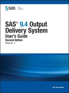 SAS® 9.4 Output Delivery System: User's Guide, Second Edition