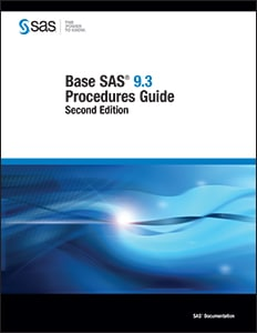 Base SAS® 9.3 Procedures Guide, Second Edition