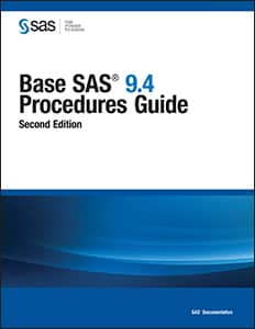 Base SAS® 9.4 Procedures Guide, Second Edition