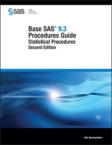 Base SAS® 9.3 Procedures Guide: Statistical Procedures, Second Edition