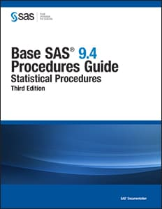 Base SAS® 9.4 Procedures Guide: Statistical Procedures, Third Edition