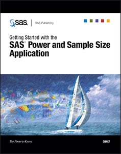 Getting Started with the SAS® Power and Sample Size Application