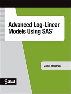 Advanced Log-Linear Models Using SAS®