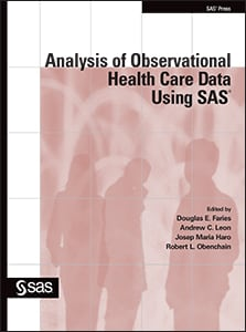 Analysis of Observational Health Care Data Using SAS®