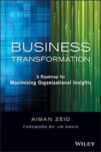 Business Transformation: A Roadmap for Maximizing Organizational Insights