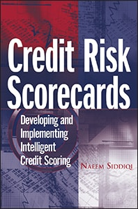Credit Risk Scorecards: Developing and Implementing Intelligent Credit Scoring