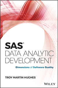 SAS® Data Analytic Development: Dimensions of Software Quality