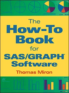 The How-To Book for SAS/GRAPH® Software