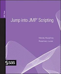 Jump into JMP® Scripting