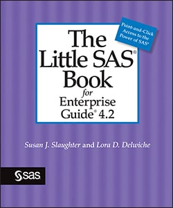 The Little SAS® Book for Enterprise Guide® 4.2