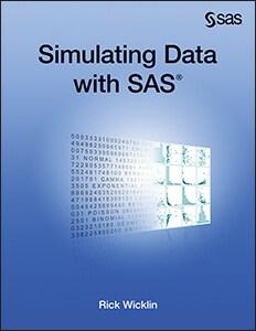 Simulating Data with SAS®