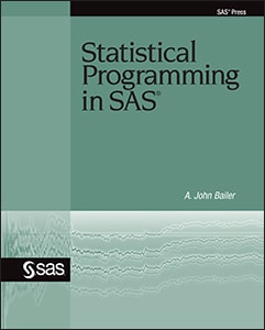 Statistical Programming in SAS®