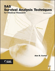 SAS® Survival Analysis Techniques for Medical Research, Second Edition