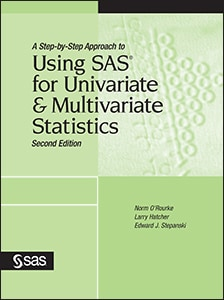 A Step-by-Step Approach to Using SAS® for Univariate and Multivariate Statistics, Second Edition