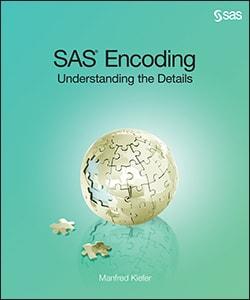 SAS® Encoding: Understanding the Details