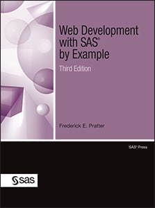 Web Development with SAS® by Example, Third Edition
