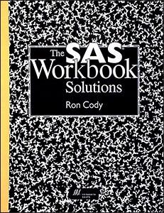 The SAS® Workbook Solutions