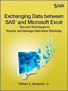Exchanging Data between SAS® and Microsoft Excel: Tips and Techniques to Transfer and Manage Data More Efficiently