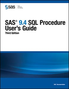 SAS® 9.4 SQL Procedure User's Guide, Third Edition