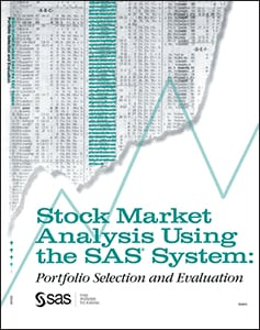 Stock Market Analysis Using the SAS® System: Portfolio Selection and Evaluation