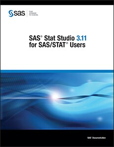 SAS® Stat Studio 3.11 for SAS/STAT® Users