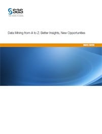 Data Mining from A to Z: Better Insights, New Opportunities