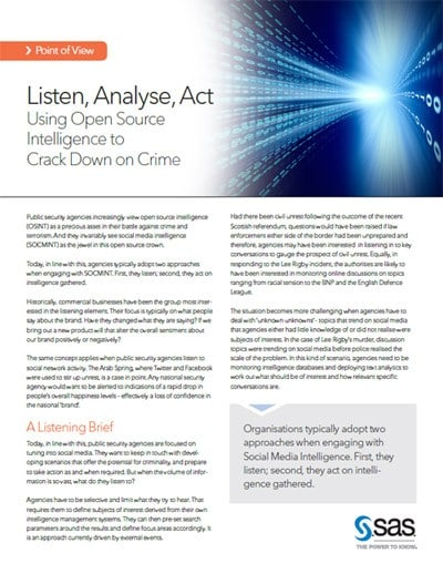 Listen, Analyze, Act - Using Open Source Intelligence to Tackle Crime