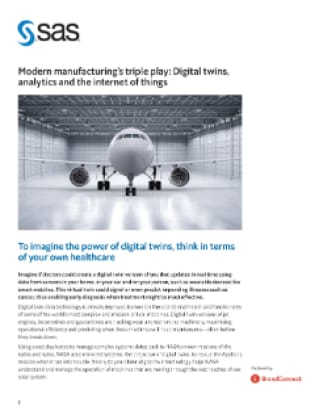 Modern manufacturing's triple play: Digital twins, analytics and the Internet of Things