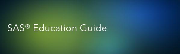 SAS Education Guide