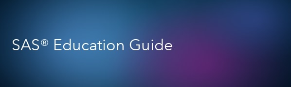 SAS Education Guide